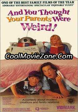 And You Thought Your Parents Were Weird (1991)