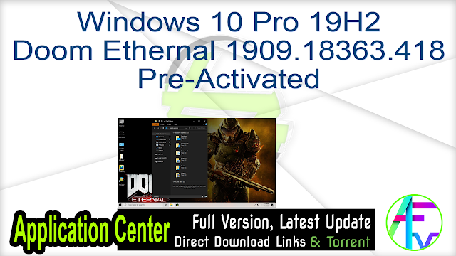Windows 10 Pro 19H2 Doom Ethernal 1909.18363.418 Pre-Activated