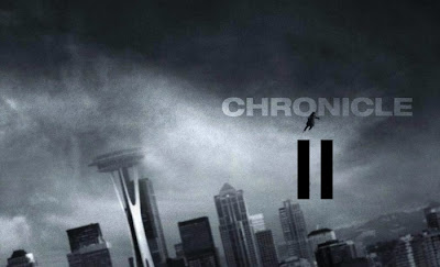 Chronicle 2 Movie - The sequel to Chronicle