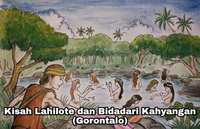Kisah Lahilote dan Bidadari Kahyangan - Legenda Gorontalo