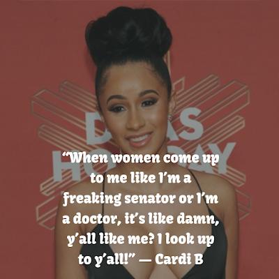 Cardi B  Top Quotes