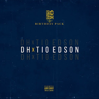 Tio Edson x DH - Birthday Pack (Download EP) 2020