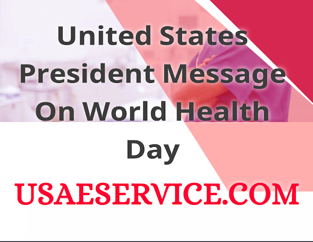 World Health Day U.S. President Message