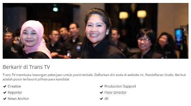 5 Lowongan Kerja TRANS TV Terbaru 2019