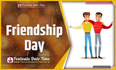 2021 Friendship Day Date and Time, 2021 Friendship Day Festival Schedule and Calendar