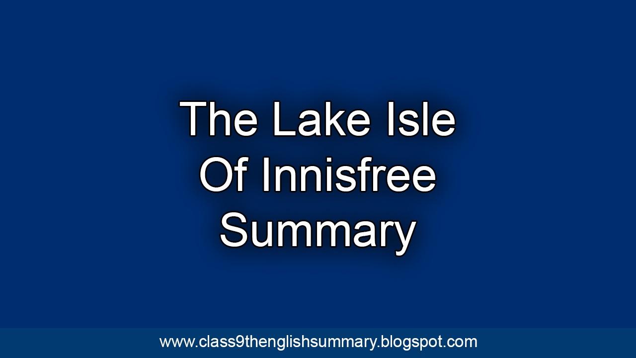 The Lake Isle Of Innisfree Summary Clas 9th English Paraphrase Poem
