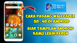 Cara Memasang Wallpaper 3D Keren Di Android