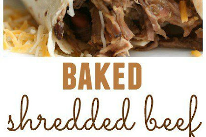 BAKED SHREDDED BEEF CHIMICHANGAS