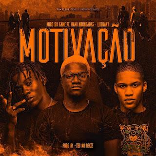 Miro Do Game ft. Uami Ndongadas & Lurhany - Motivação (Afro Trap) [Download]