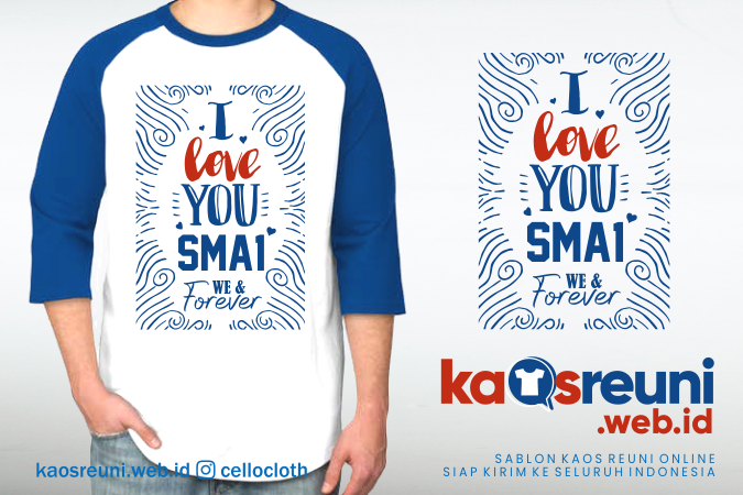 Kaos Reuni I Love You SMA 1 We & Forever - Kaos Reuni Online
