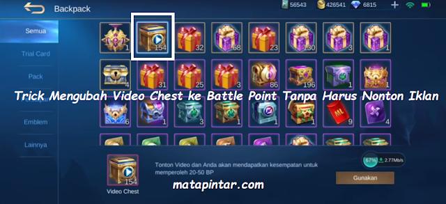 Trick Mengubah Video Chest ke Battle Point Tanpa Harus Nonton Iklan