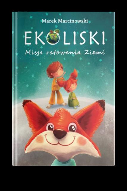 """Zapowiedź patronacka """"Ekoliski. Misja ratowania Ziemi"""" Marek Marcinowski"""