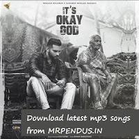 Its Ok God Single - Karan Aujla mp3 download free