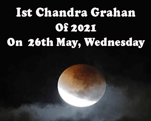 all about 2021 First Lunar Eclipse on 26 may by best astrologer