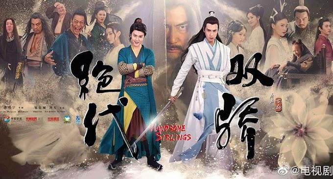 [Review] Drama China: Handsome Siblings / Jue Dai Shuang Jiao (绝代双骄)