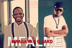 Mwana FA ft G Nako - MFALME
