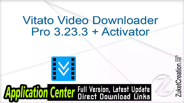 Vitato Video Downloader Pro 3.23.3 + Activator