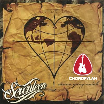 Lirik dan Chord Kunci Gitar Menemukanmu - Seventeen