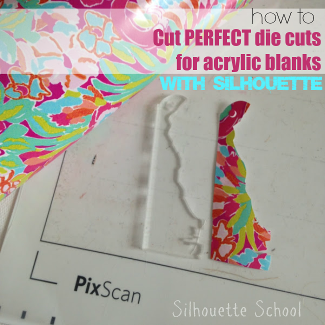 Silhouette, Silhouette Cameo, die cuts, die cuts for acrylic blanks
