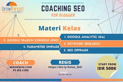 Kelas Coaching SEO for Blogger dari Kelas Growthing
