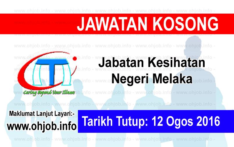 Jawatan Kerja Kosong Jabatan Kesihatan Negeri Melaka logo www.ohjob.info ogos 2016