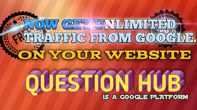 Get traffic from QUESTION HUB