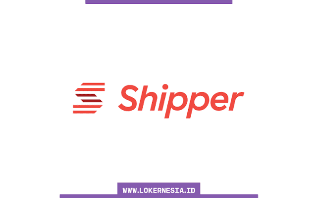 Lowongan Kerja Shipper Februari 2021