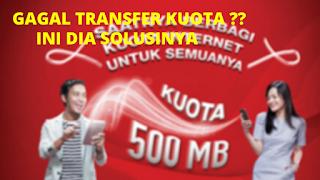 Cara mengatasi gagal transfer kuota telkomsel