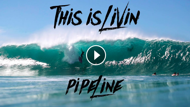 This is Livin Episode 23 Pipeline Turns On