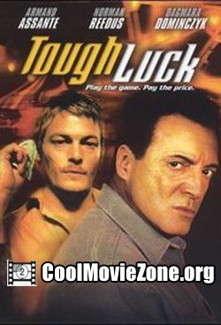 Tough Luck (2003)