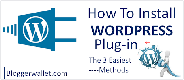 How To Install Wordpress Plugin For Beginners [3 Fastest Ways]