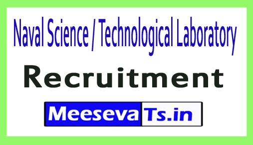Naval Science / Technological Laboratory NSTL Recruitment