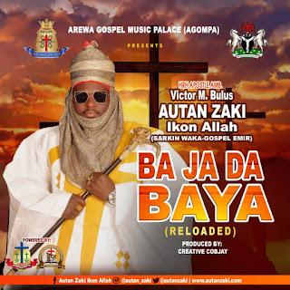 Autan Zaki - Ba Ja Da Baya MP3 Download