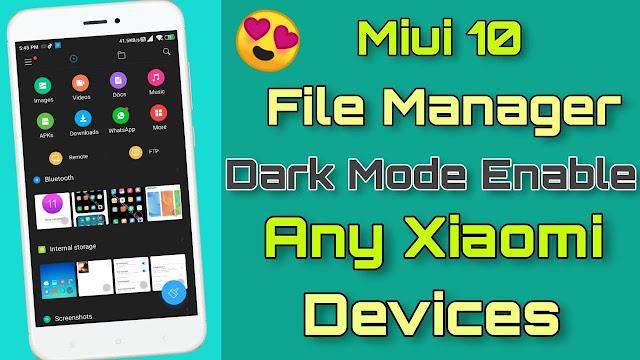 Bagaimana Cara Mengaktifkan Dark Mode pada File Manager Miui 11 Xiaomi?