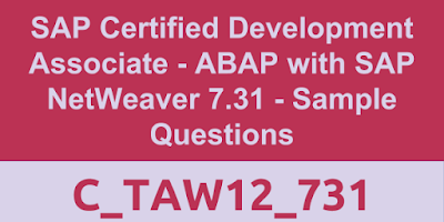 C_TAW12_731, SAP ABAP Certifications, SAP ABAP Guide, SAP ABAP Materials and Tutorials