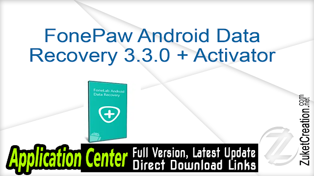 FonePaw Android Data Recovery 3.3.0 + Activator