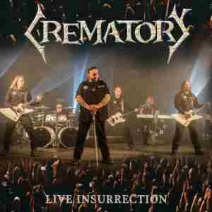 Crematory - Live Insurrection  (live CDDVD)  [8 Σεπτεμβρίου]