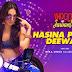 Hasina Pagal Deewani Lyrics Indoo Ki Jawani | Mika Singh x Asees Kaur
