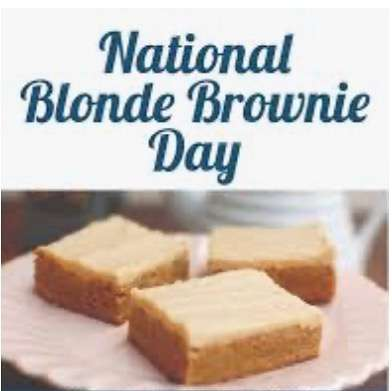 National Blonde Brownie Day Wishes Awesome Picture