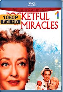 Milagro Por Un Dia[1961] [1080p BRrip] [Latino- Castellano-Ingles] [GoogleDrive] LaChapelHD