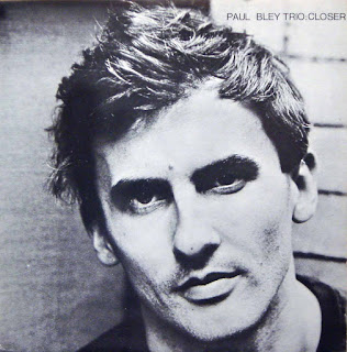 Paul Bley, Closer