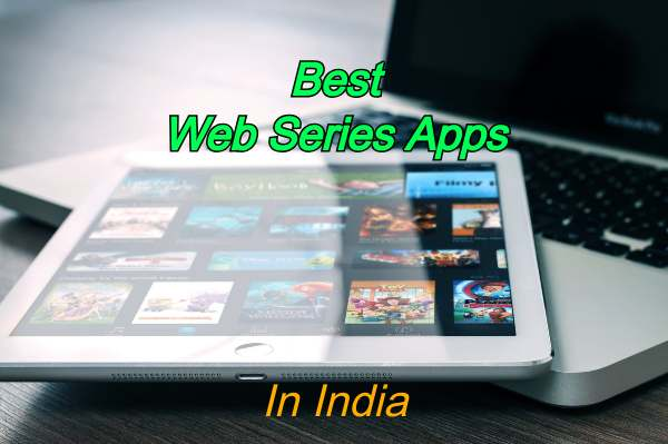Best Indian Web Series Apps
