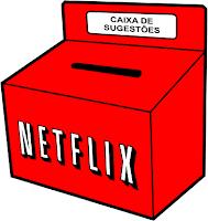 Caixa de sugestões - Netflix