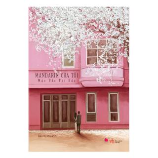 Mandarin Của Tôi (Tái Bản) ebook PDF EPUB AWZ3 PRC MOBI