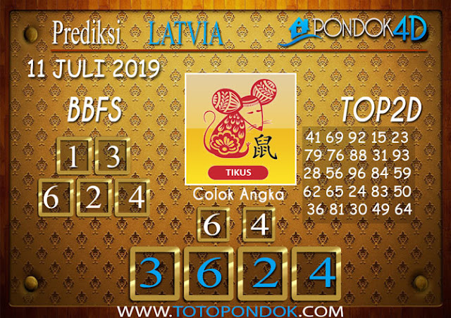 Prediksi Togel LATVIA PONDOK4D 11 JULI 2019