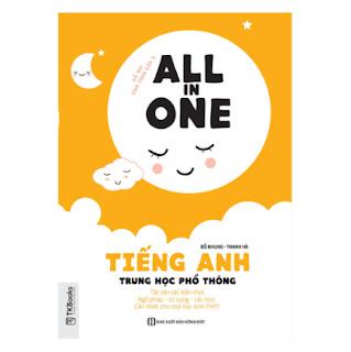 All In One - Tiếng Anh Trung Học Phổ Thông ebook PDF-EPUB-AWZ3-PRC-MOBI
