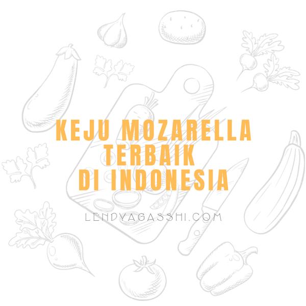 Produk Keju Mozarella Terbaik Di Indonesia