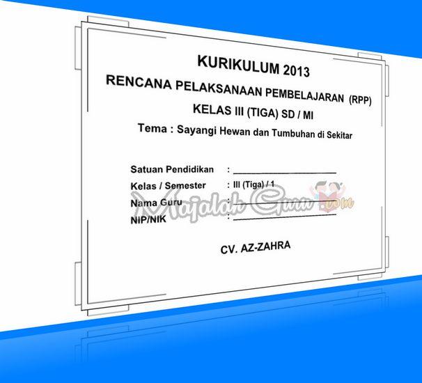 RPP SILABUS Kurikulum 2013 Kelas III Semester 1 dan 2 Revisi 2016