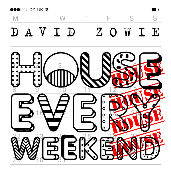 David Zowie - House Every Weekend (Radio Edit) - Single Cover