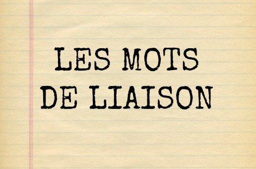 Les mots de liaison français